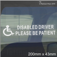 1 x Disabled Driver Please Be Patient-WINDOW Sticker-200mmx50mm-for Car,Van,Truck,Vehicle.Disability,Mobility Self Adhesive Vinyl Sign Handicapped Logo